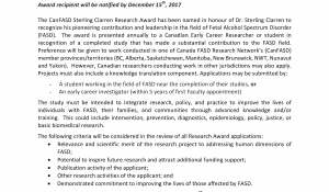 The CanFASD Sterling Clarren Research Award has been named in honour of Dr. Sterling Clarren to recognize his pioneering contribution and leadership in the field of Fetal Alcohol Spectrum Disorder (FASD). The award is presented annually to a Canadian Early Career Researcher or student in recognition of a completed study that has made a substantial contribution to the FASD field. Preference will be given to work conducted in one of Canada FASD Research Network's (CanFASD) member provinces/territories (BC, Alberta, Saskatchewan, Manitoba, New Brunswick, NWT, Nunavut and Yukon). However, Canadian researchers conducting work in other jurisdictions may also apply. Projects must also include a knowledge translation component.